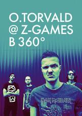 O.Torvald @ Z-Games в 360°